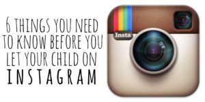 6 things you need to know before you let your child on instagram