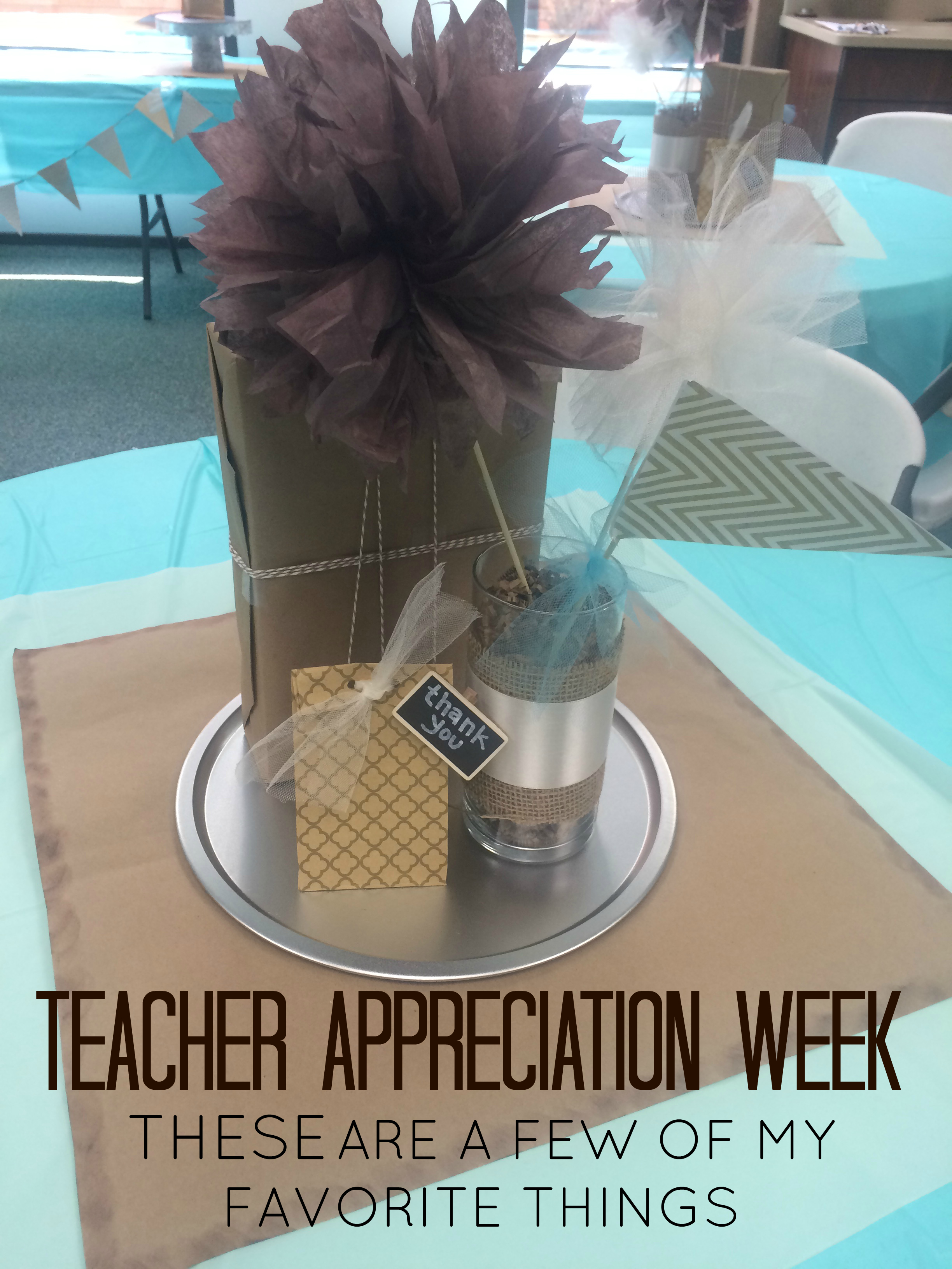 I loved being involved in Teacher Appreciation