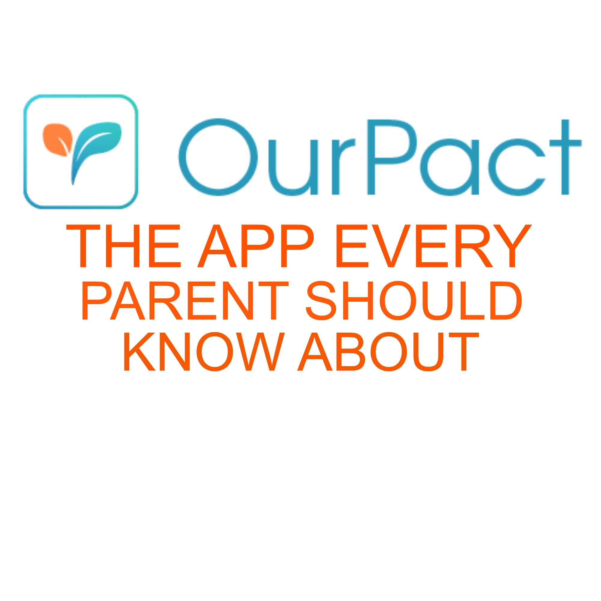 Our Pact: The App All Parents Should Know About – Brooke Romney Writes