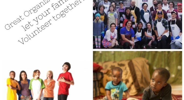 Great Organizations That Let Your Family Serve Together
